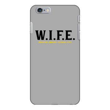 Wife.. Washing Ironing Fucking Etc iPhone 6/6s Plus Case