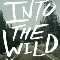 Into The Wild - Photo Art Print - Nature Wilderness Explore Adventure - Typography Arrows - Choose Your Size