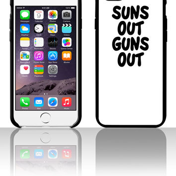Suns Out Guns Out 5 5s 6 6plus phone cases