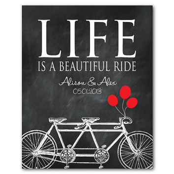 Life is a beautiful ride - personalized inspirational print - word art - tandem bike with balloons - wall art - anniversary wedding gift