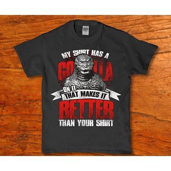 My shirt has a Godzilla on it that makes it better than your shirt - Men's t-shirt
