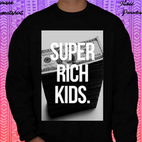 Super Rich Kids Crewneck Sweatshirt