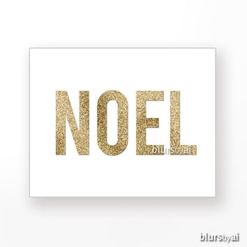"Gold Christmas printable "" Noel "" gold glitter typography quote print, gold word, gold wall art, gold party, holiday print diy -pp90"