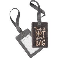 This Is Not Your Bag Velvet Luggage Tag