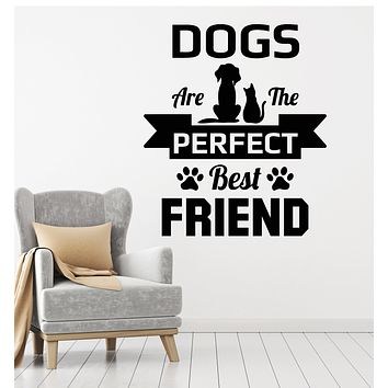 Vinyl Wall Decal Pets Friendship Animals Dogs Best Friends Quote Stickers Mural (g2697)