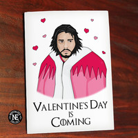 Valentines Day is Coming - Funny Valentine's Card - TV Show Card - Snow on Valentines - Happy Valentines Card 4.5 X 6.25 Inches