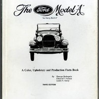 "vintage ""The FORD MODEL A"" As Henry Built it. by DeAngelis, George/ Francis. Edward P."
