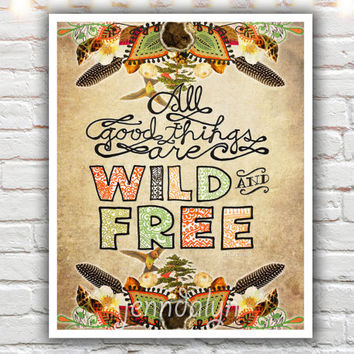 Wild and Free - PAPER PRINT, typographic print, nature quote, mixed media collage art, earthy color, nature art