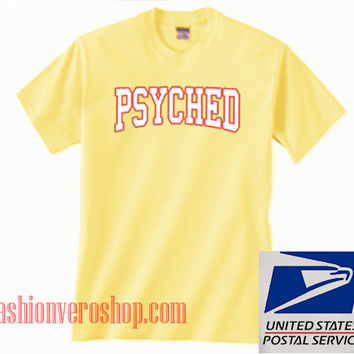 Psyched Yellow Unisex adult T shirt