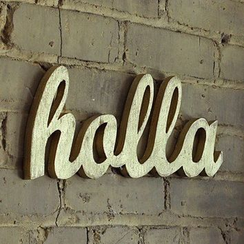 HOLLA gold limited edition recycledwood sign by WilliamDohman