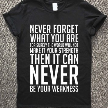 Tyrion Lannister T Shirt, Game of Thrones T shirt, Never Forget What You Are shirt, House Lannister, GOT, Box Set shirt, TV Series shirt.