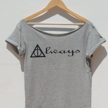 Always Harry Potter off the shoulder womens t shirt raw edge neckline Deathly hallows Hogwarts Ron Weasley Magic wand By FavoriTee