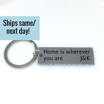 Home is Wherever You Are, Couple Keychain, Initial Keychain, Engraved Keychain, Custom Keychain, Customized Keychain, Gift for Her