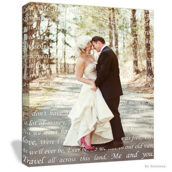 First Dance Lyrics Behind Photo Wedding Canvas Photo Decor Words vows lyrics Anniversary or Wedding Art  12x16 inches