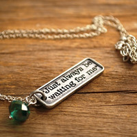 "Peter Pan Necklace, ""Just Always Be Waiting For Me""  Peter Pan Quote Necklace, Peter Pan Jewellery, Wendy Darling, Goodbye Fairwell Necklace"
