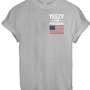 YEEZY FOR PRESIDENT AMERICA GREAT FUNNY THUMBLR T SHIRT TOP KANYE YEEZUS INSPIRE - Gre