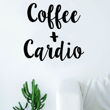 Coffee and Cardio Quote Wall Decal Sticker Bedroom Living Room Art Vinyl Beautiful Kitchen Cute Gym Work Out Fitness