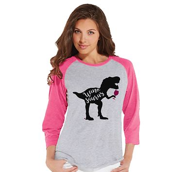 Women's Dinosaur Shirt - Winosaurus Dino Pink Raglan - Ladies Dinosaur Shirt - Wine Dinosaur Shirt - Wine Lover Dinosaur Gift Idea for Her