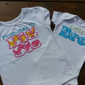 Promoted to Big Sister Shirt and Little Brother  shirt or Onesuit sibling set