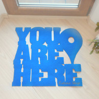 You are here door mat with Google maps pin. Custom doormat phrase