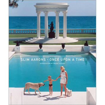 Slim Aarons: Once Upon A Time Book