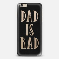 Dad is Rad 01 iPhone 6 case by Noonday Design | Casetify