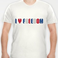 I ❤ freedom T-shirt by Lucie | Society6