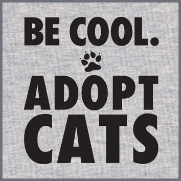 Be Cool Adopt Cats T-Shirt