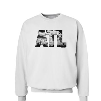 ATL Atlanta Text Sweatshirt by TooLoud