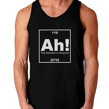 Ah the Element of Surprise Funny Science Dark Loose Tank Top  by TooLoud