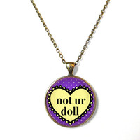 Purple Polka Dot Conversation Heart not ur dollNecklace - Pop Culture Anti Valentine's Day Jewelry - Funny Pastel Goth Pendant