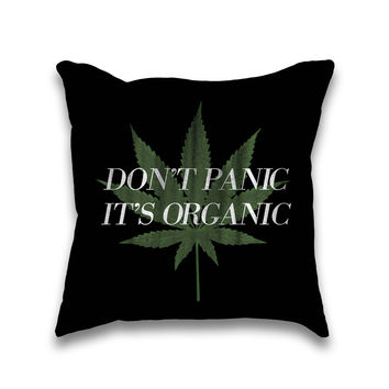 Don't Panic It's Organic Vintage Cannabis Print Throw Pillow