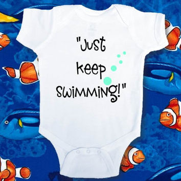 Just Keep Swimming Infant Bodysuit, Finding Nemo shirt, Finding Nemo Birthday Party Shirt, Dori Quotes, Custom Nemo Shirt, Nemo, AppleCopter