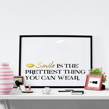 Printable Fashion Quote,  Smile is the prettiest thing you can wear, inspirational quote, fashion wall art,motivational wall decor poster