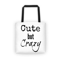 Cute but Crazy Tote bag