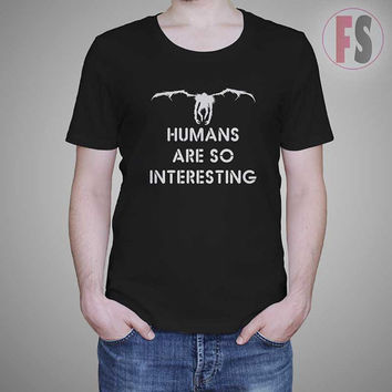Ryuk Humans are So Interesting Shinigami Quotes AllukaArtTees Unisex Adult Tees