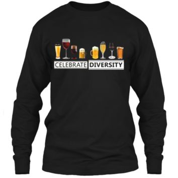 Celebrate Diversity Alcohol Wine Beer Booze Drinking T-Shirt LS Ultra Cotton Tshirt