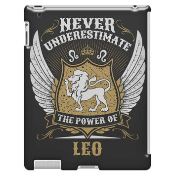 Never Underestimate The Power Of Leo iPad 3/4 Case
