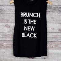 Brunch is the New Black