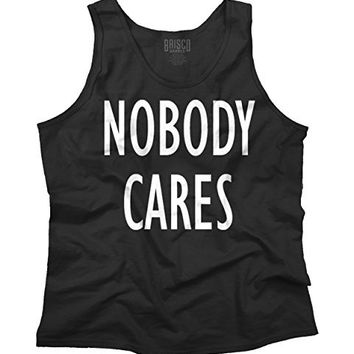Nobody Cares Funny Sayings Rude Humorous Fashion Cool Gift Tank Top Shirt