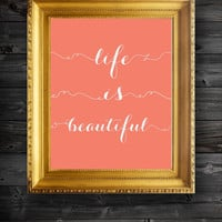 Customizable Color Life Is Beautiful Quote Script Illustration Print Wall Decor Art