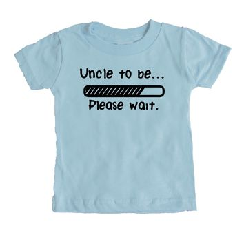 Uncle To Be Please Wait Baby Tee