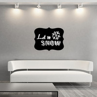 Chalkboard Art Style Let It Snow Winter Vinyl Wall Decal 22486