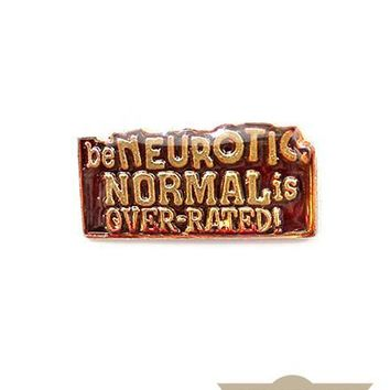 Normal Is Over-Rated! Vintage Pin