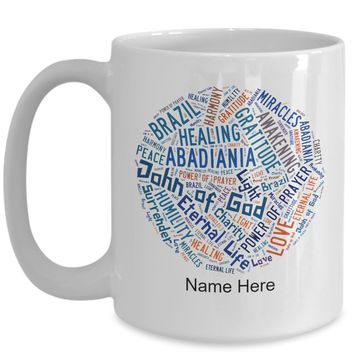 John of God Abadiania Coffee Mug, Personalized Name / Text, Circle Wordcloud