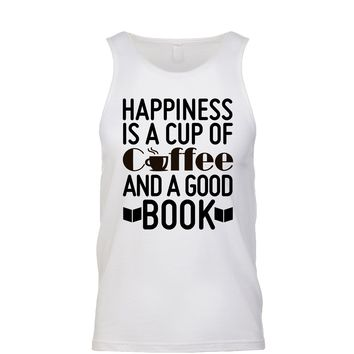 Happiness Is A Cup Of Coffee And A Good Book Men's Tank