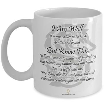I Am Wolf Mug, Gifts for Wolf Lovers, Gifts for Coffee Lovers, with Inspirational Quote, 11oz