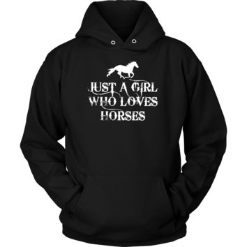 Just A Girl Who Loves Horses