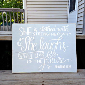 She is Clothed in Strength and Dignity, She is Clothed in Strength, Bible Verse Sign, Proverb Sign, Scripture Sign, Nursery, Proverbs 31:25