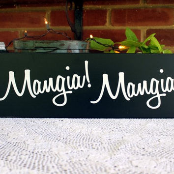 Wood Sign Mangia Mangia Italian Kitchen Wall Decor